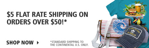 $5 Flat rate shipping on orders over $50 to the Continental U.S. only.